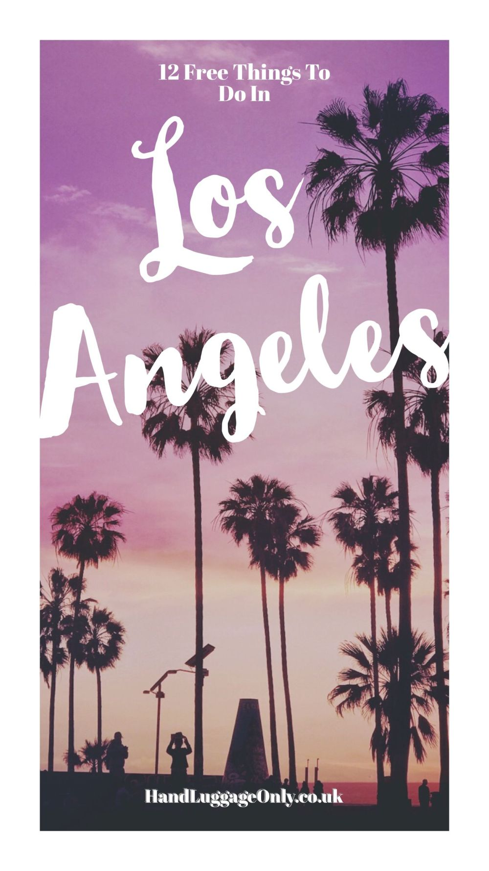 12 Amazing Free Things To See And Do In Los Angeles (1)