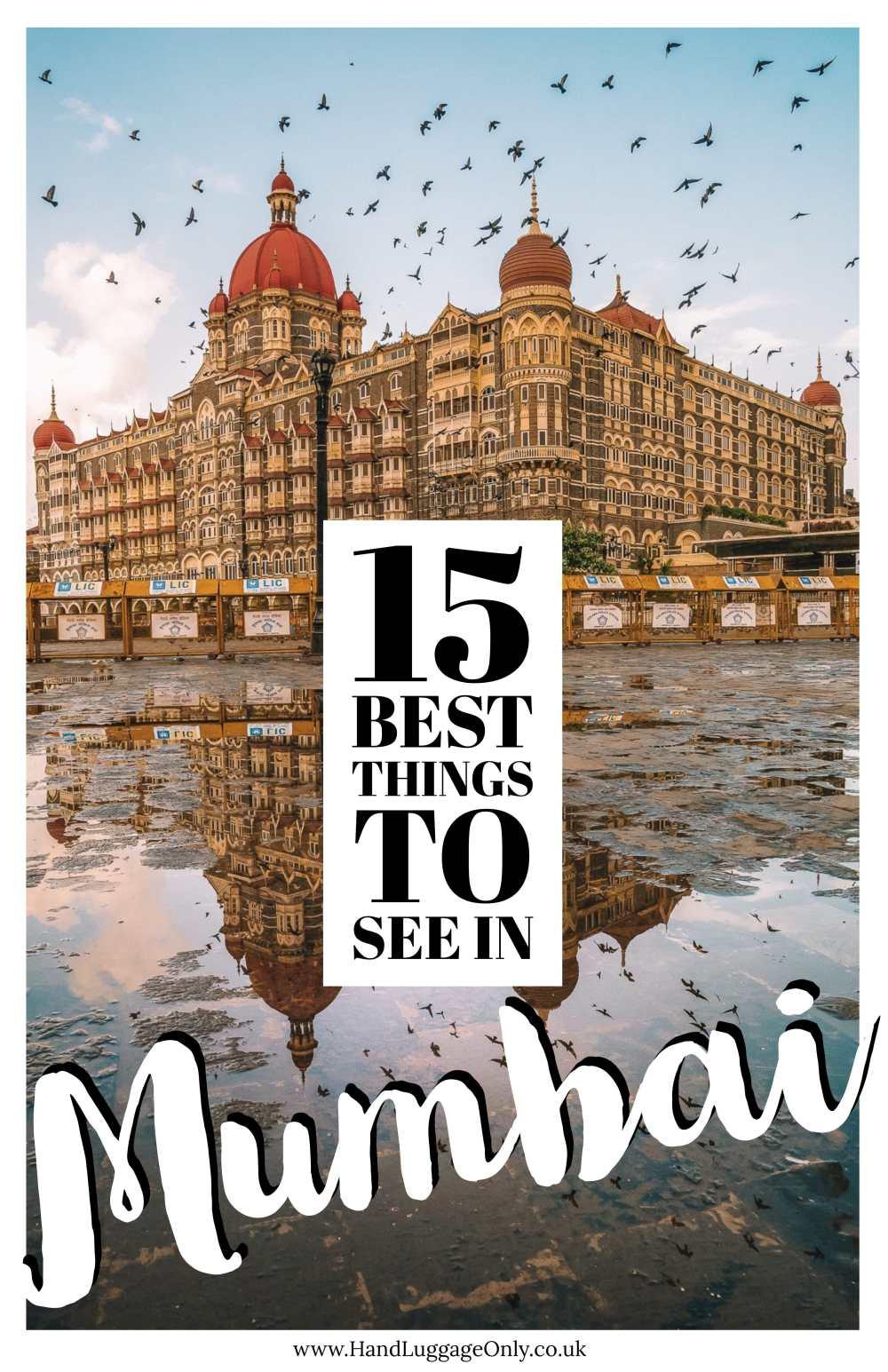 15 Best Things To Do In Mumbai, India (1)