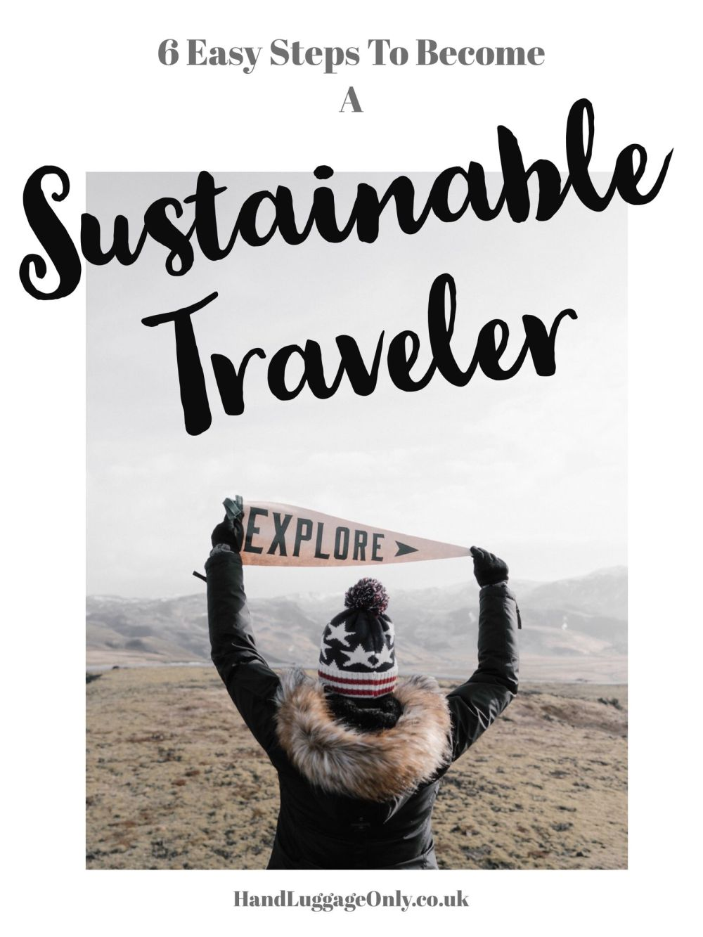 6 Easy Ways To Be A More Sustainable Traveller (1)