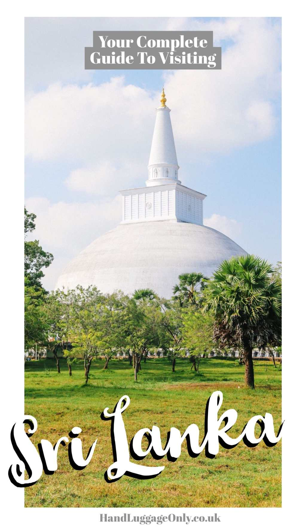 Your Complete Guide Of Things To Do In Sri Lanka (2)