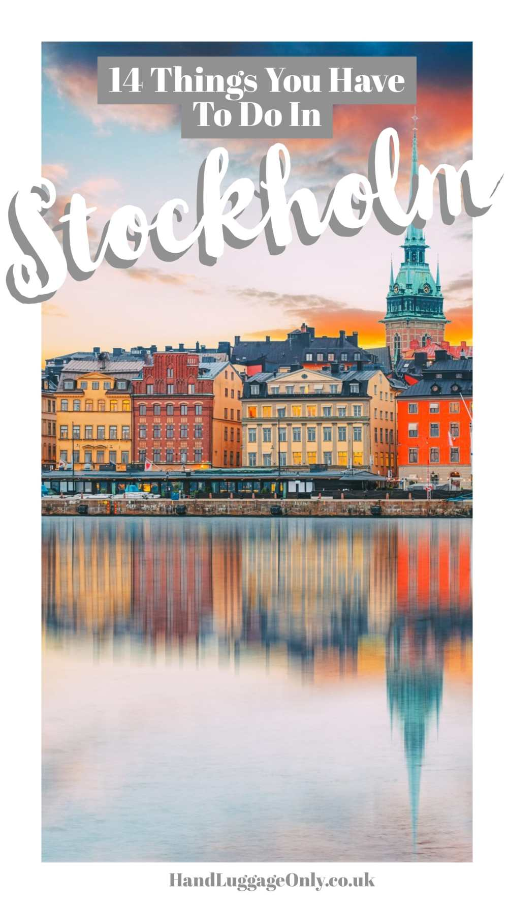 14 Things You Have To Do In Stockholm, Sweden (1)