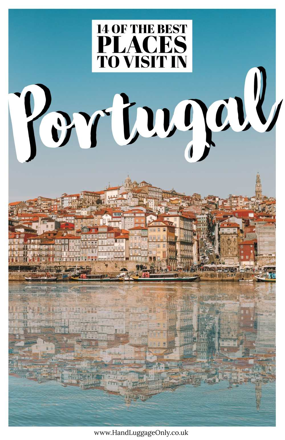 14 Best Places In Portugal To Visit This Year (1)