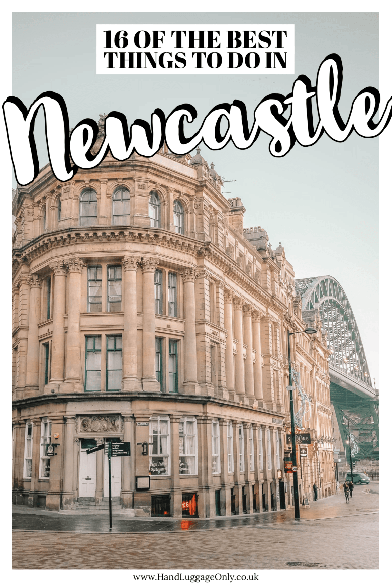 16 Best Things To Do In Newcastle, England (26)