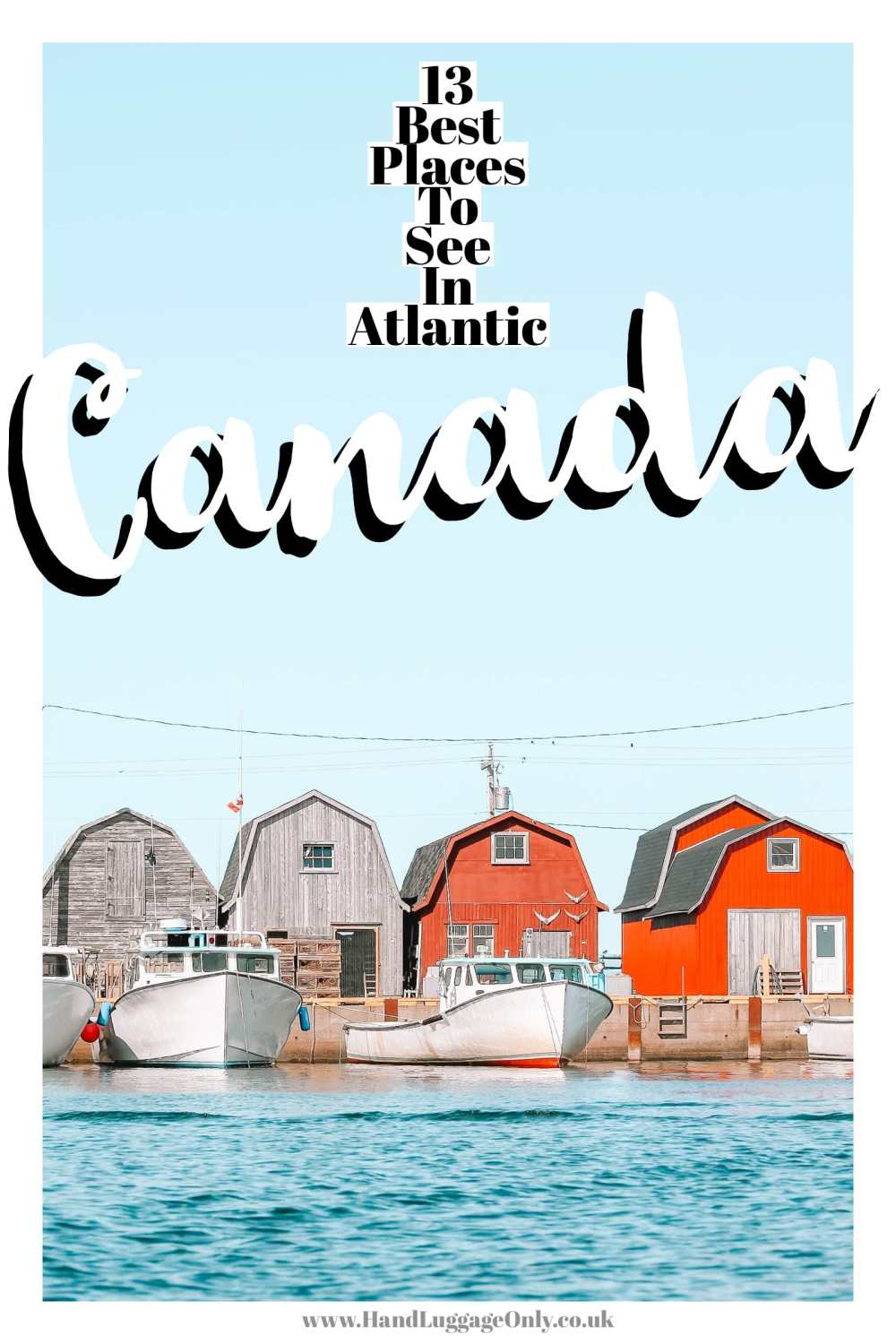 Best Places In Atlantic Canada (1)