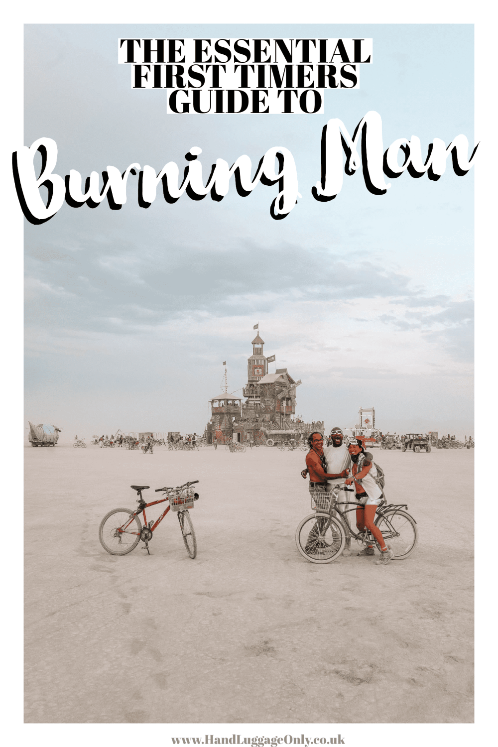 First-Timers Guide To To Burning Man (1)