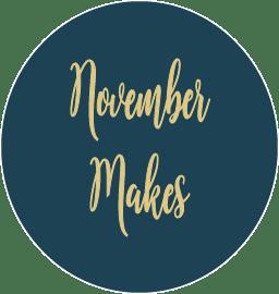 November Makes, Part 2