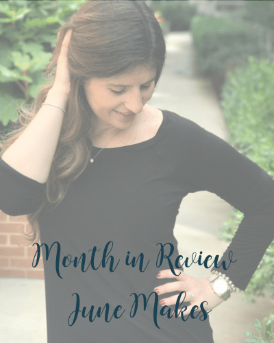 Month in Review | June Makes