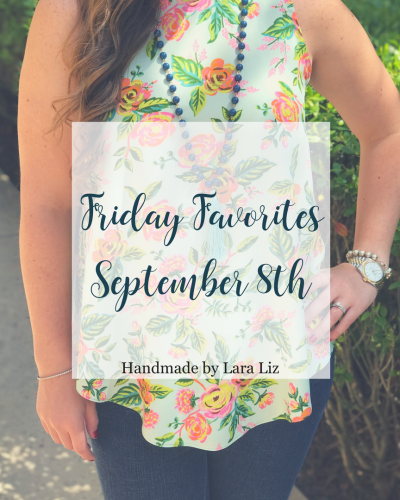 Friday Favorites | September 8th