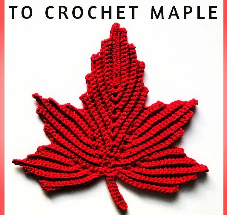 How to crochet maple leaf – part 2