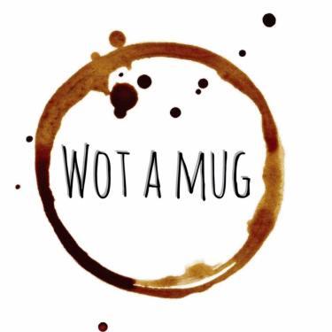 wot a mug