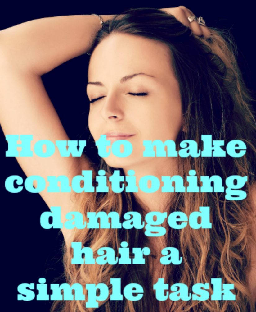 conditioning damaged hair a simple task