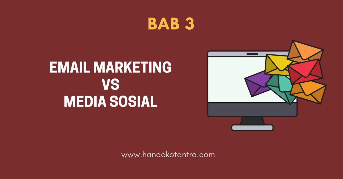 Email Marketing Vs Media Sosial