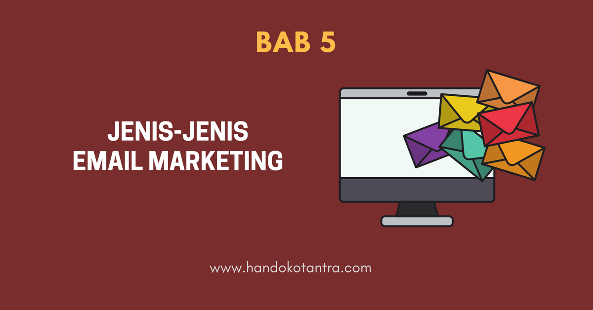 Jenis-Jenis Email Marketing