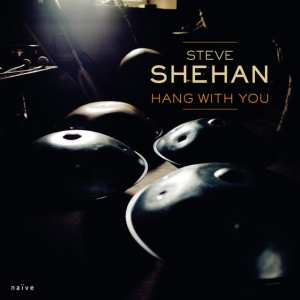 Hang With You CD, Import Steve Shehan