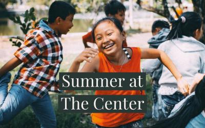 Summer at The Center Video Testimonials