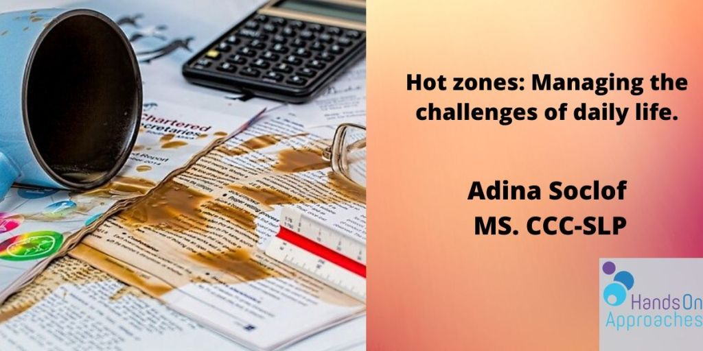 HOA_ Hot zones Executive functioning strategies to help during the most challenging times of the day.HOA V2 1200 X 600