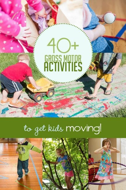Get your kids moving with 40+ gross motor activities for kids!