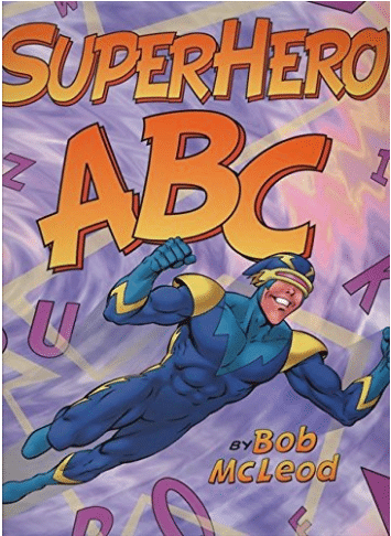 It's a bird, it's a plane, it's superhero ABCs for your little hero at home!