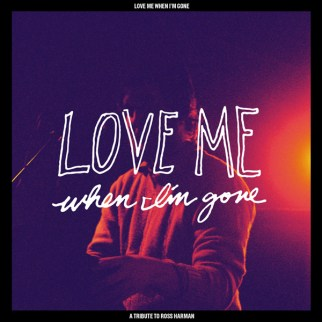 LoveMeWhenImGone-600