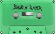 Broken-Prayer-TAPE-Cassette