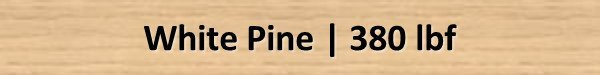 White Pine Janka Hardness Rating