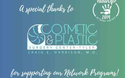 Cosmetic and Plastic Surgery Center – Tyler becomes Hand Up Network Partner