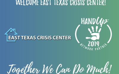 Welcome East Texas Crisis Center as Hand Up Network Partner!