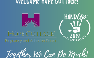 Welcome Hope Cottage Pregnancy and Adoption Center to the Hand Up Network!