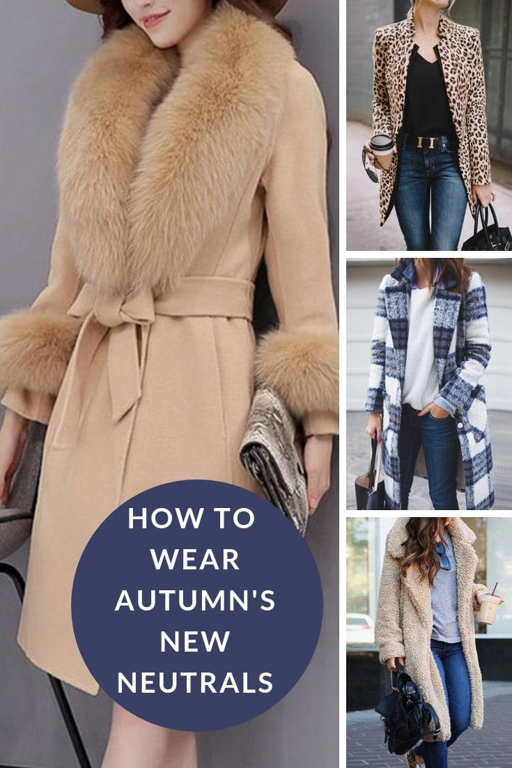 How to wear autumns new neutrals