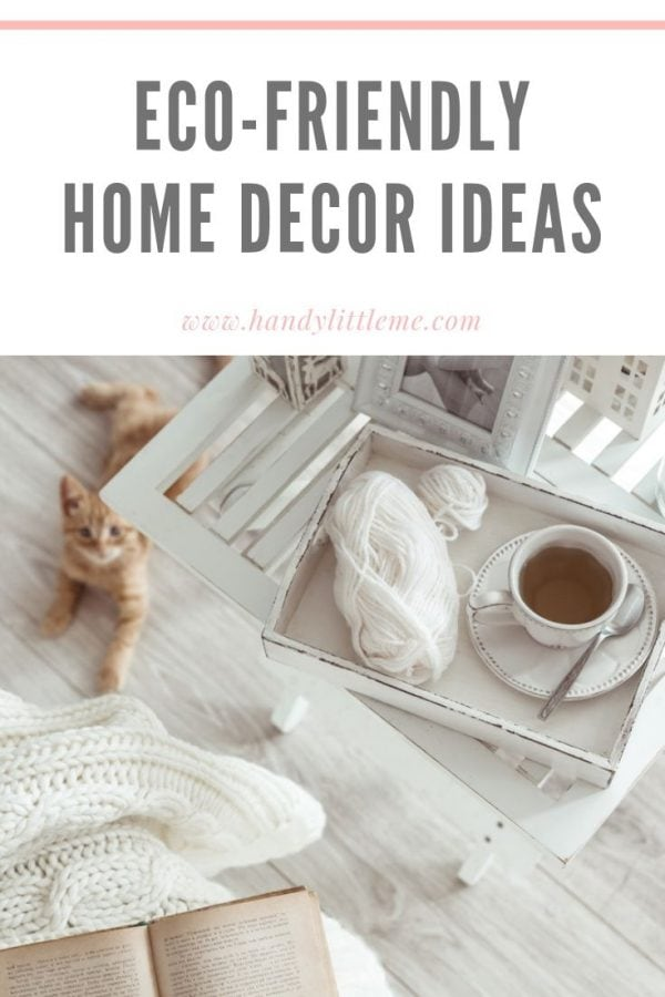 Eco friendly home decor ideas