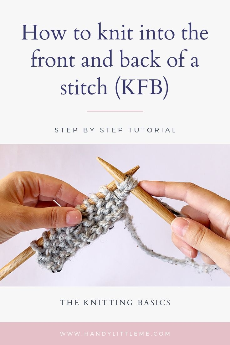 How to knit into the front and back of a stitch