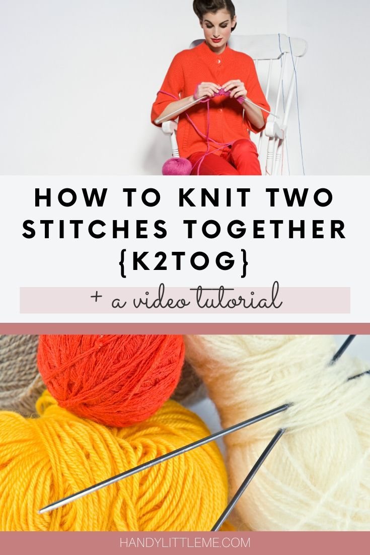 How to knit two stitches together
