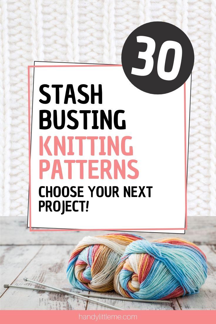 Stash busting knitting patterns