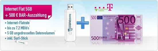 T-Mobile D1 Internet-Flat 5 GB + Surf-Stick + 500 Euro Auszahlung