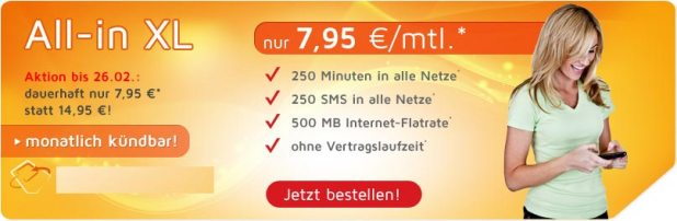 250 Minuten+ 250 SMS+ Internet-Flat nur 7.95€ mtl