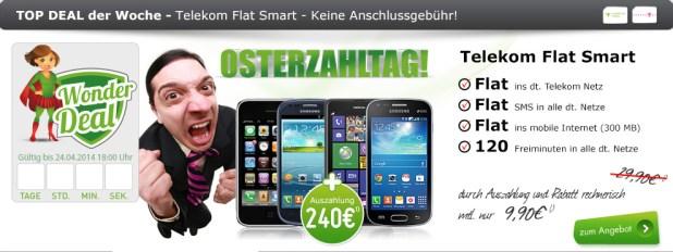 Flat Smart + 240 Euro Ausz. + Smartphone 19.90€ mtl