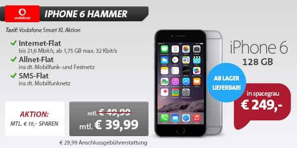 iPhone 6 128 GB + Vodafone Smart XL Aktion 39.99€ mtl