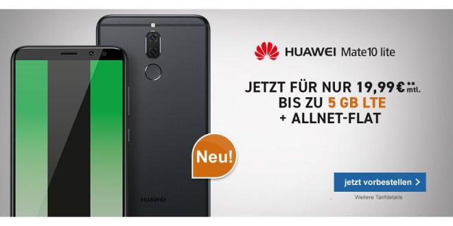 Huawei Mate 10 lite mit 5GB LTE nur 19,99€ mtl.