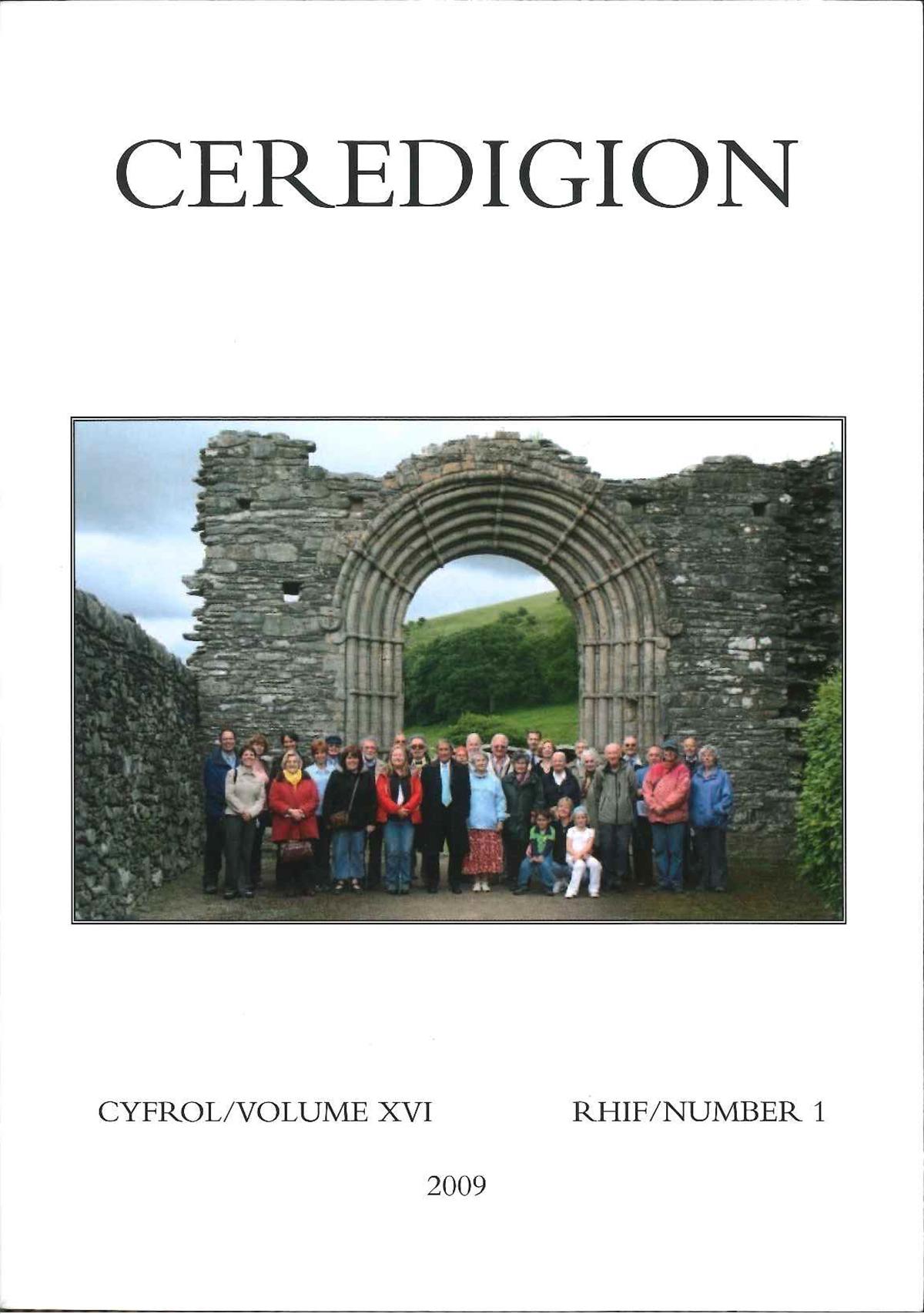 Ceredigion - Cylchgrawn Cymdeithas Hanes Ceredigion, Cyfrol XIV, Rhifyn I, 2009 - ISBN 0069 2263