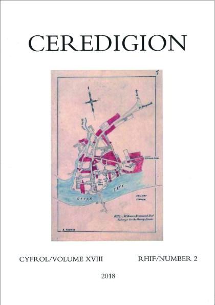 Ceredigion Historical Society – Ceredigion 2018 – Volume XVIII Number 2