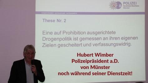 Polizeipräsident a.D. Hubert Wimber will BtMG abschaffen