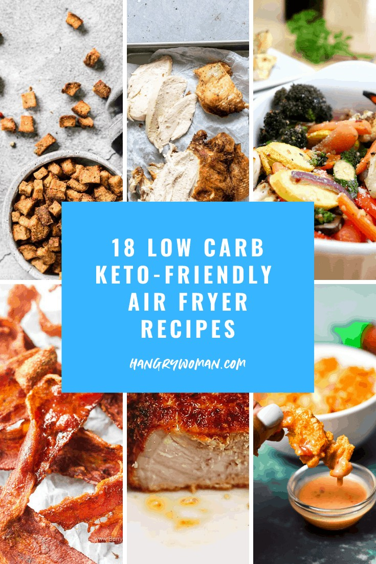 18 air fryer recipes for keto or low carb diets.