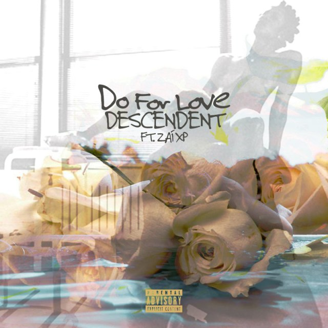 """Descendent's Rendition of 2Pac's """"Do For Love"""""""