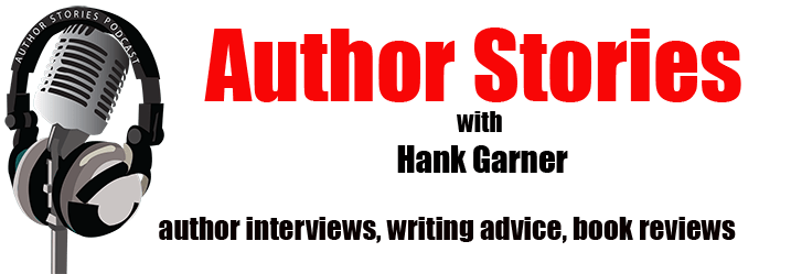 Author Stories Podcast with Hank Garner