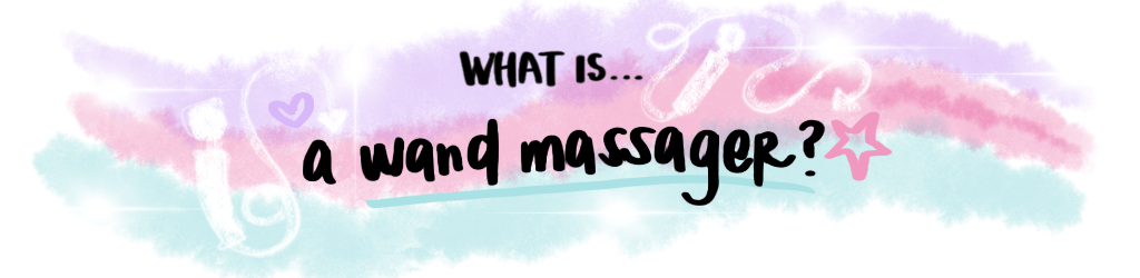 What is a wand massager?