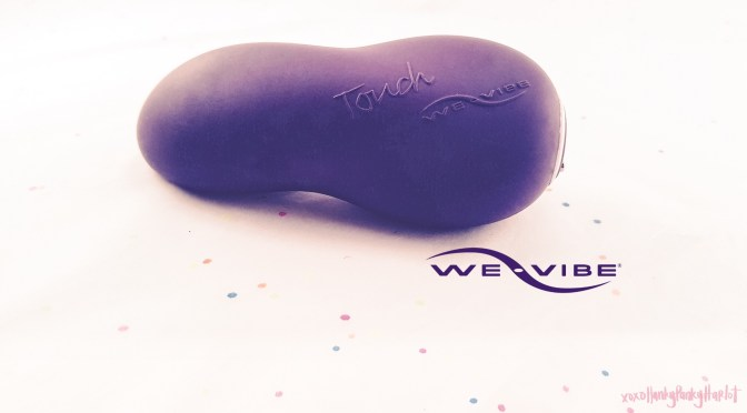 Sex Toy Review | Touch by We-Vibe