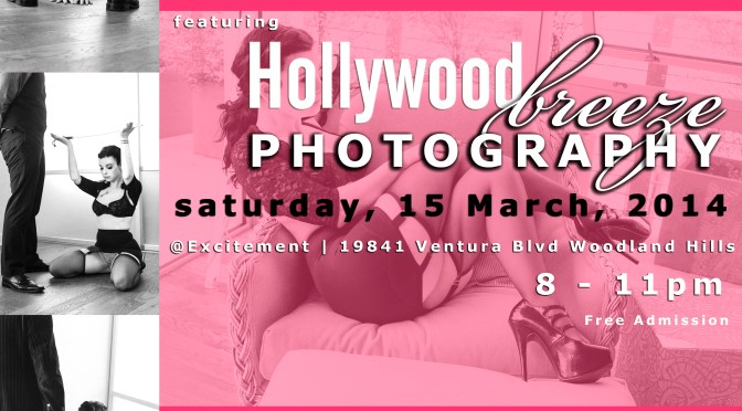 A Night of Hollywood Breeze Photography and Debauchery