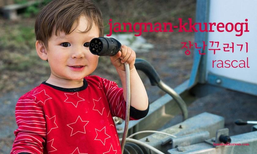 jangnan-kkureogi, Korean word for rascal