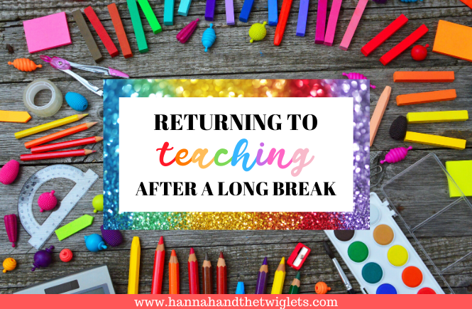 returning to teaching after a long break