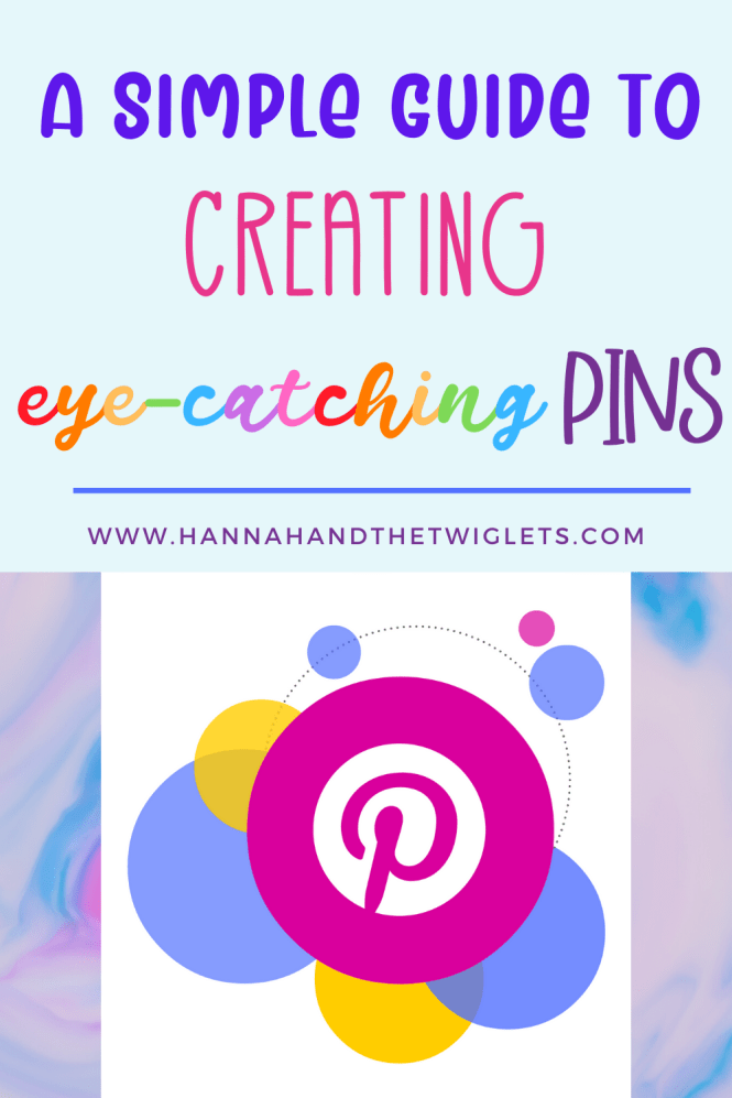guide to creating eye-catching pins